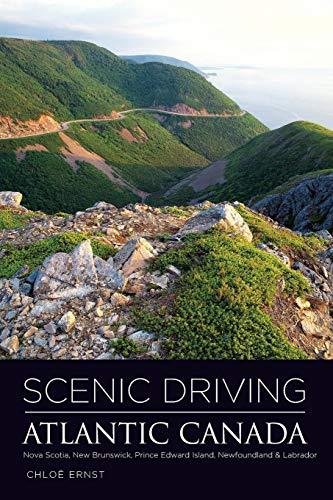 Scenic Driving Atlantic Canada: Nova Scotia, New Brunswick, Prince Edward Island, Newfoundland & ()