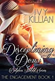 Disciplining Demi - The Engagement (Dolphin Island Series Book 1)