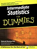 Intermediate Statistics for Dummies, Deborah Rumsey, 0470045205