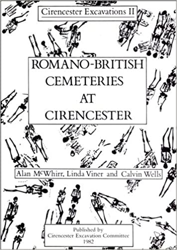 Romano-British Cemeteries at Cirencester (Cirencester Excavations II)
