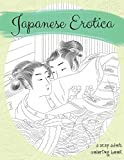 Japanese Erotica: A Sexy Adult Coloring Book