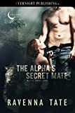 The Alpha's Secret Mate (Blood Moon Lynx Book 3)