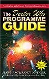 The Doctor Who Programme Guide, Jean-Marc Lofficier and Randy Lofficier, 0595276180