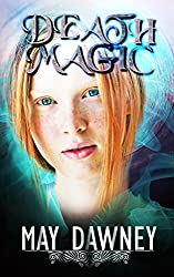 Death Magic (The Veil Chronicles Book 2)