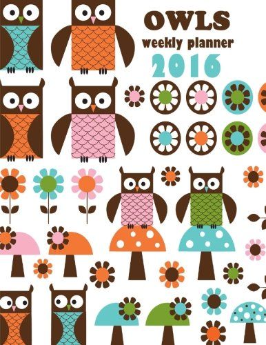 Download Owls Weekly Planner 2016: 16-month engagement Calendar, Diary and Planner pdf