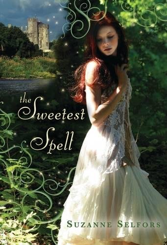 Download The Sweetest Spell By Suzanne Selfors