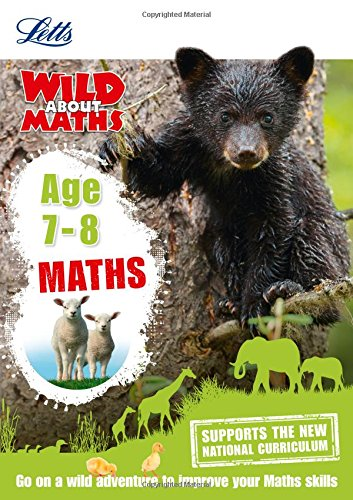 Letts Wild About — Maths Age 7-8 (Letts Wild About Learning)