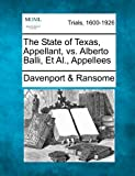The State of Texas, Appellant, vs. Alberto Balli, et Al. , Appellees, Davenport & Ransome, 1275560628