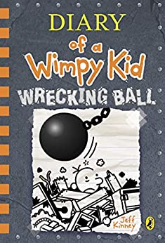 Diary of a Wimpy Kid: Wrecking Ball (Book 14) (English