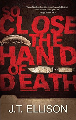 [(So Close the Hand of Death)] [By (author) J T Ellison] published on (February, 2011)
