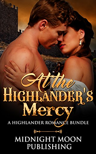 at-the-highlanders-mercy-a-scottish-romance-bundle