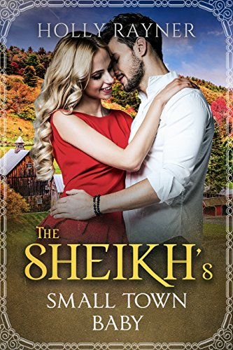 The Sheikh's Small Town Baby (Small Town Sheikhs Book 1) cover