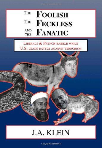The Foolish, The Feckless and The Fanatic pdf epub