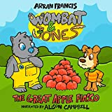 Wombat & Jones: The Great Apple Fiasco