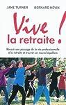 Vive la retraite ! par Hévin
