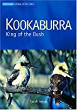 img - for Kookaburra: King of the Bush (Australian Natural History Series) book / textbook / text book