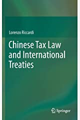 Chinese Tax Law and International Treaties Hardcover