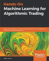 Hands-On Machine Learning for Algorithmic Trading Front Cover