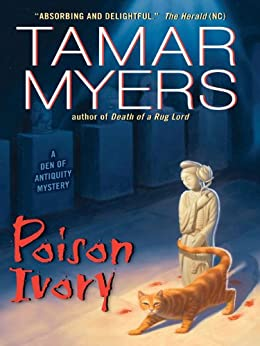 Poison Ivory (Den of Antiquity) by [Myers, Tamar]