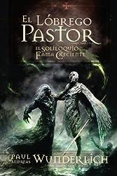 El Lóbrego Pastor (Spanish Edition)