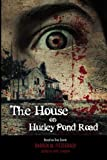img - for The House on Hurley Pond Road book / textbook / text book