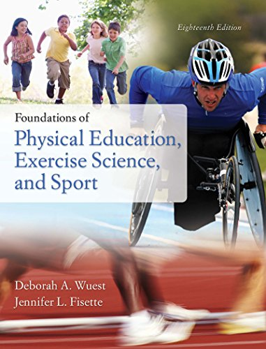 Foundations of Physical Education, Exercise Science, and Sport (Foundations of Physical Education, Exercise Science and Sport) Pdf