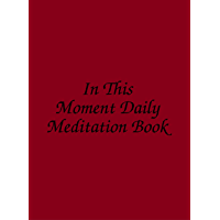 In This Moment Daily Meditation Book