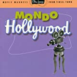 Ultra Lounge, Vol. 16: Mondo Hollywood