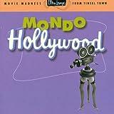 Ultra Lounge, Vol. 16: Mondo Hollywood