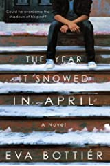 The Year It Snowed in April: A Novel Kindle Edition
