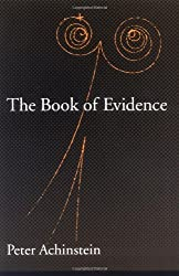 The Book of Evidence (Oxford Studies in the Philosophy of Science)