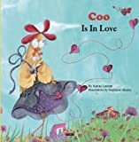 Coo Is in Love, Karine Laurent and Stephanie Alastra, 2733812440