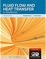 Fluid Flow and Heat Transfer in Wellbores, 2nd Edition: Textbook 16