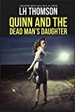 Quinn & The Dead Man's Daughter: A private detective novel (Liam Quinn Mysteries Book 6)