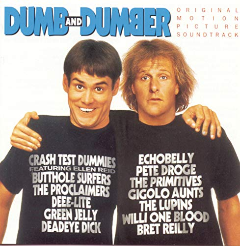 Original album cover of Dumb And Dumber: Original Motion Picture Soundtrack by Various