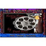 Hunting Human Game (Annotated)