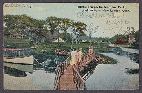 Rustic Bridge Golden Spur Park Golden Spur New London CT postcard 1912 Rustic Spur