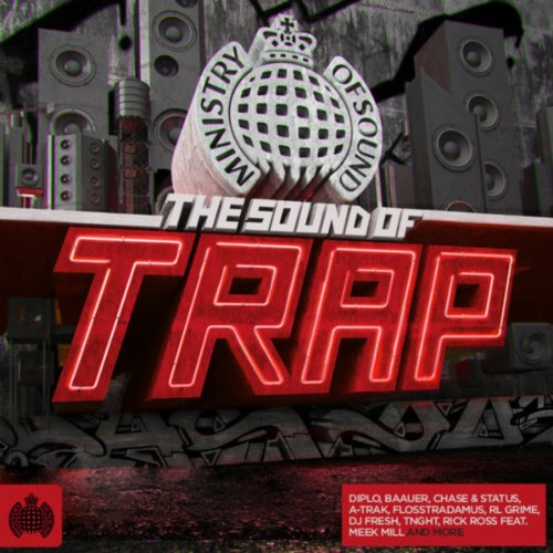 The Sound of Trap - Ministry o...