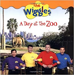 Wiggles A Day At The Zoo: And Grosset: 9780448436012: Books