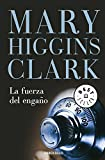 La Fuerza Del Engano / The Second Time Around (Best Seller) (Spanish Edition)