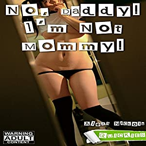 No, Daddy! I'm Not Mommy! Audiobook