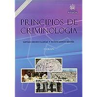 Principios de criminología. La nueva edición. (Manuales