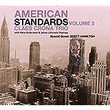 アメリカン・スタンダーズ Vol.2 スペシャル・ゲスト・スコット・ハミルトン