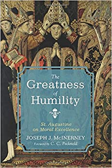 Book The Greatness of Humility: St. Augustine on Moral Excellence