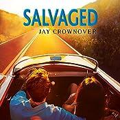 Salvaged: Saints of Denver, Book 4 | Jay Crownover