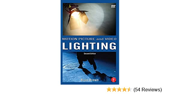 Motion Picture And Video Lighting: Volume 3   Kindle Edition By Blain  Brown. Humor U0026 Entertainment Kindle EBooks @ Amazon.com.