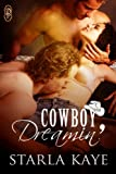 Cowboy Dreamin' (1Night Stand Series Book 214) - Kindle edition by Kaye, Starla. Literature & Fiction Kindle eBooks @ Amazon.com.