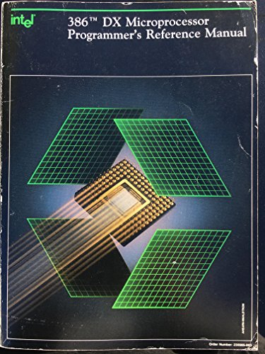 386 Dx Microprocessor Programmer's Reference Manual, 1990/230985