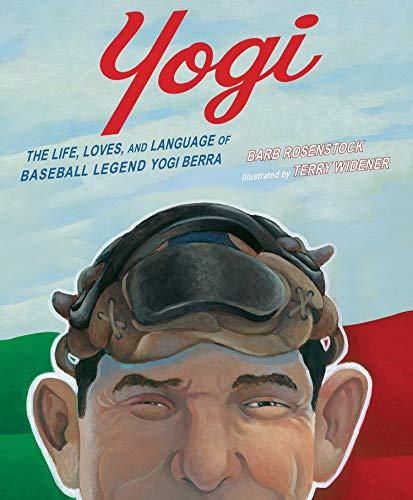 Yogi: The Life, Loves, and Language of Baseball Legend Yogi Berra (Italian Language Training)