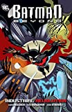 Batman Beyond: Industrial Revolution (Batman Beyond (DC Comics))